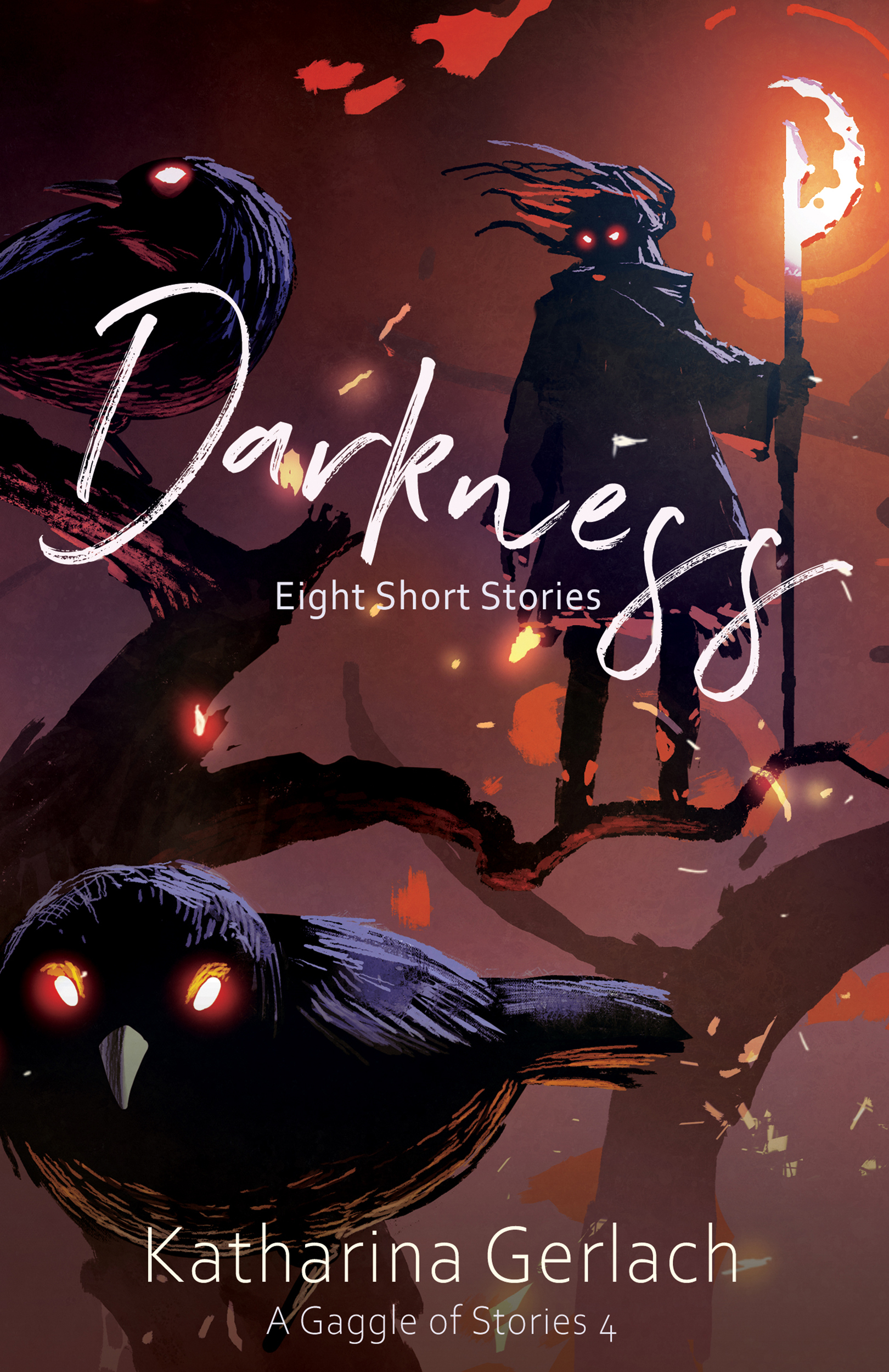 A Gaggle of Stories 4: Darkness