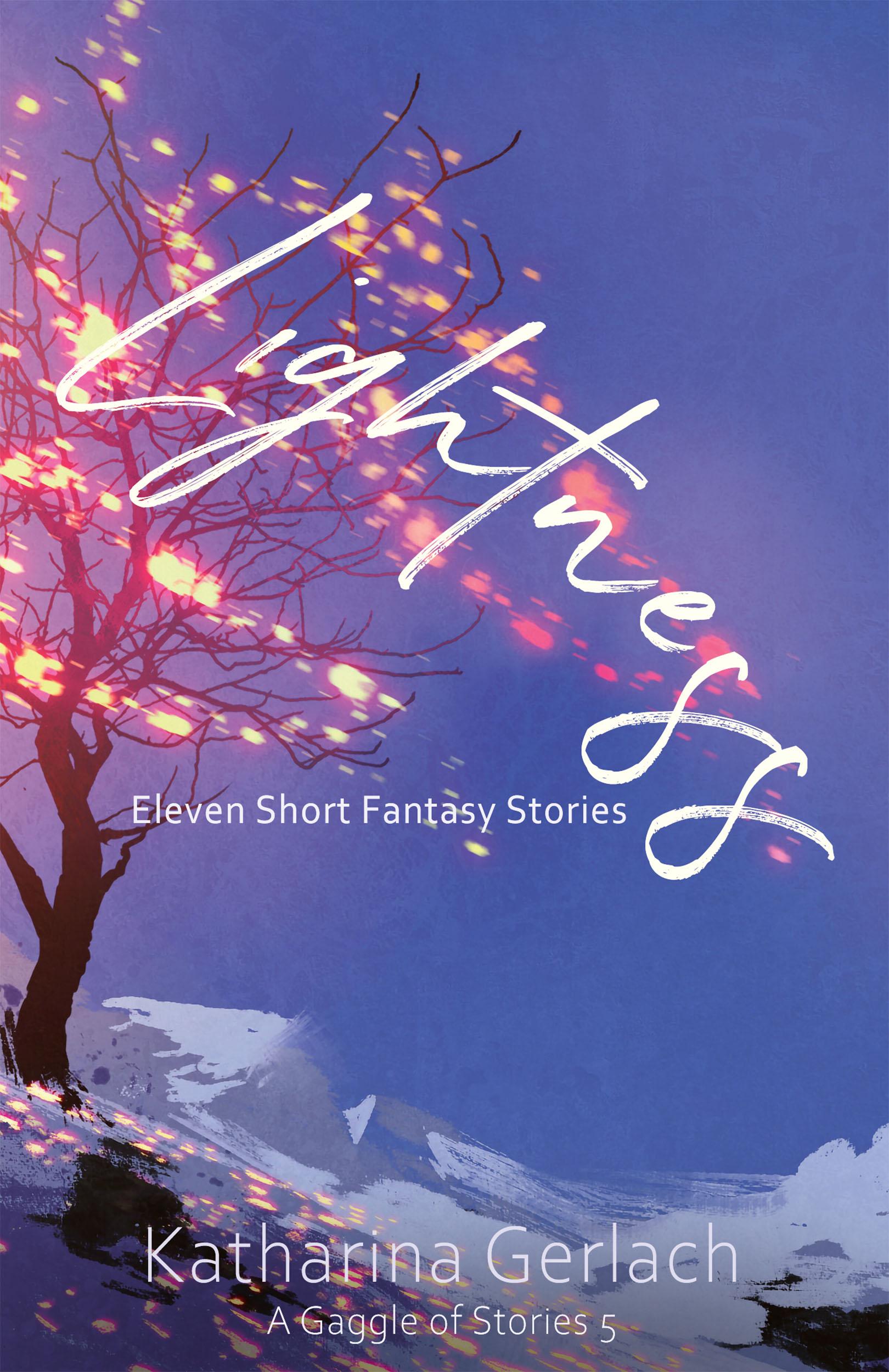 A Gaggle of Stories 5: Lightness